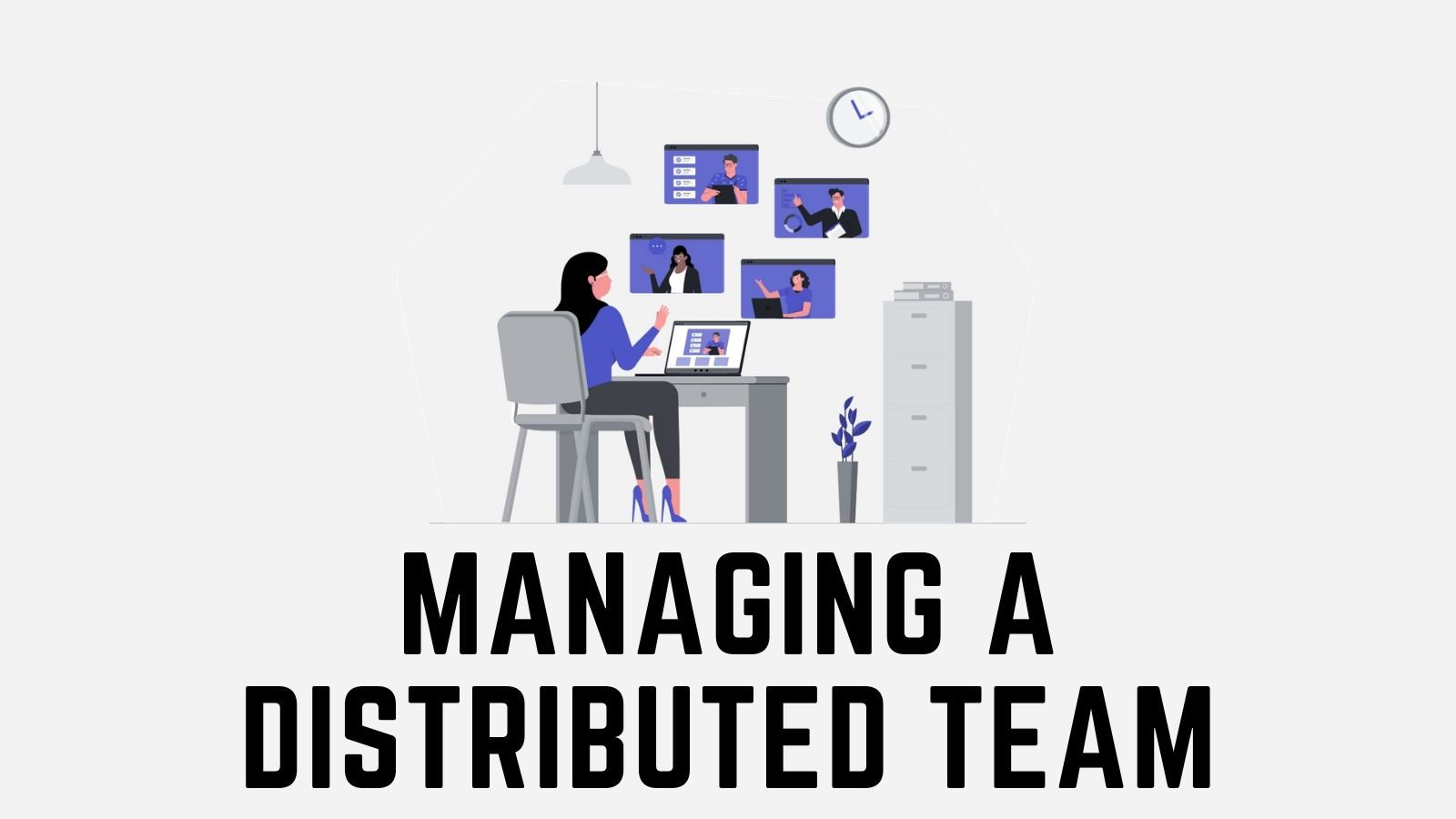 how to manage a distributed team